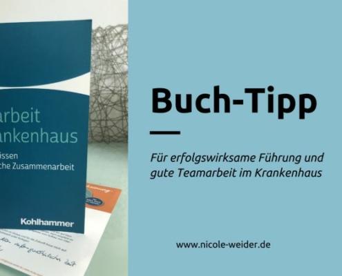 Teamarbeit im Krankenhaus, Fachbuch, Nicole Weider